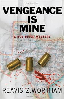 Vengeance Is Mine: A Red River Mystery