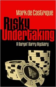 A Risky Undertaking: A Buryin' Barry Mystery