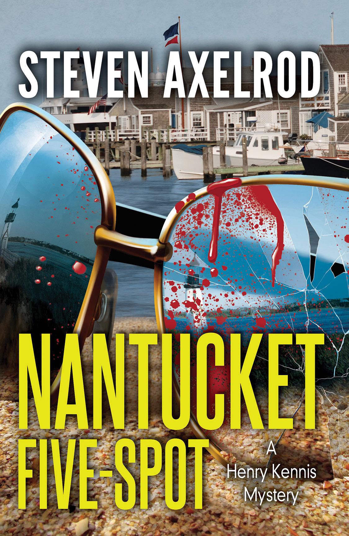 Nantucket Fivespot: A Henry Kennis Mystery