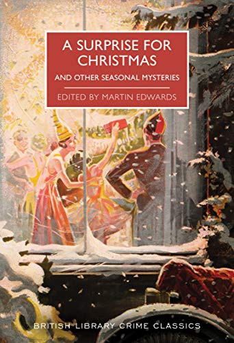 A Surprise for Christmas and Other Seasonal Mysteries