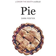 Pie: A Savor the South Cookbook