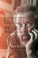 The Essential Clarence Major: Prose & Poetry