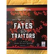 Fates and Traitors: A Novel of John Wilkes Booth