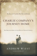 Charlie Company's Journey Home: The Boys of
