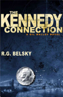The Kennedy Connection: A Gil Malloy Novel