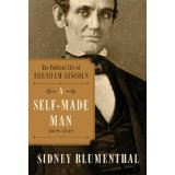 A Self-Made Man: The Political Life of Abraham Lincoln, 1809–1849