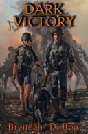 Dark Victory: A Novel of the Alien Resistance