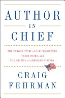 Author in Chief: The Untold Story of Our Presidents and the Books They Wrote