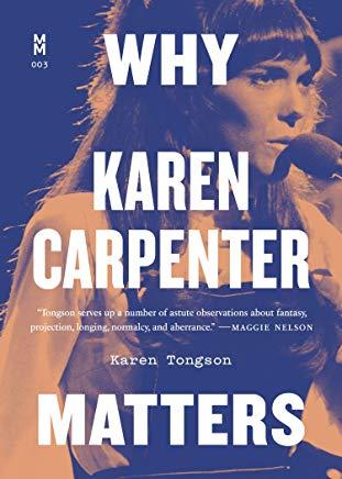 Why Karen Carpenter Matters