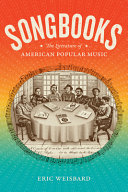 Songbooks: The Literature of American Popular Music