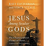 Jesus Among Secular Gods: The Counterculture Claims of Christ
