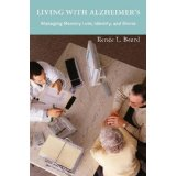 Living with Alzheimer's: Managing Memory Loss, Identity, and Illness