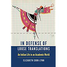 In Defense of Loose Translations: An Indian Life in an Academic World