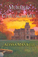 Murder at Chateau sur Mer: A Gilded Newport Mystery