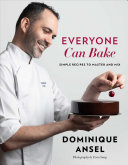 Everyone Can Bake: Simple Recipes To Master and Mix