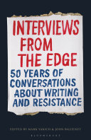 Interviews from the Edge: 50 Years of Conversations About Writing and Resistance