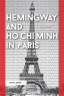 Hemingway and Ho Chi Minh in Paris