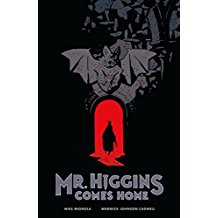 Mr. Higgins Comes Home