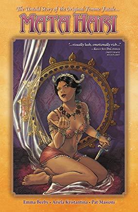 Mata Hari: The Untold Story of the Original Femme Fatale