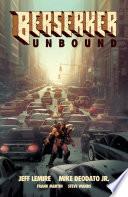 Berserker Unbound. Vol. 1