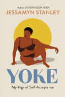 Yoke: My Yoga of Self-Acceptance