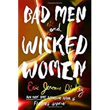 Bad Men andWicked Women