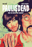 Paul Is Dead: When the Beatles Lost McCartney