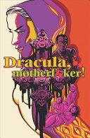 Dracula, Motherf**ker