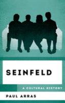Seinfeld: A Cultural History