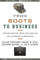 From Boots to Business: Transitioning from the Service to a Career in Business