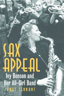 Sax Appeal: Ivy Benson and Her All-Girls Band