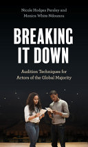 Breaking It Down: Audition Techniques for Actors of the Global Majority