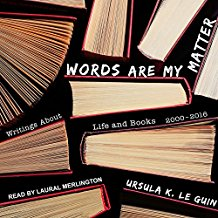Words Are My Matter: Writings About Life and Books 2000–2016