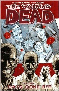 The Walking Dead. Vol. 1: Days Gone Bye