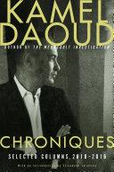 Chroniques: Selected Columns, 2000–2016