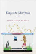 Exquisite Mariposa: A Novel
