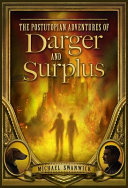 The Postutopian Adventures of Darger and Surplus