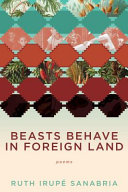 Beasts Behave in Foreign Lands