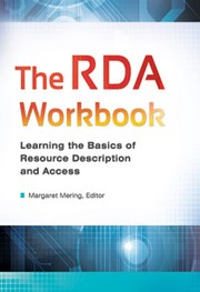 The RDA Workbook: Learning the Basics of Resource Description and Access