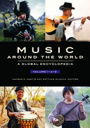 Music Around the World: A Global Encyclopedia