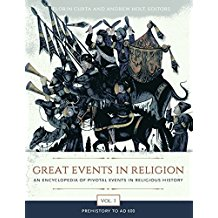 Great Events in Religion: An Encyclopedia of Pivotal Events in Religious History