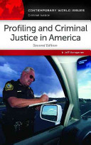 Profiling and Criminal Justice in America