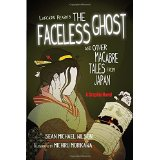 Lafcadio Hearn's The Faceless Ghost: And Other Macabre Tales from Japan