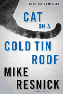 Cat on a Cold Tin Roof: An Eli Paxton Mystery