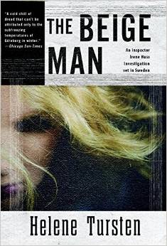 The Beige Man: An Inspector Irene Huss Investigation set in Sweden