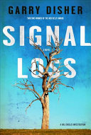 Signal Loss: A Hal Challis Investigation