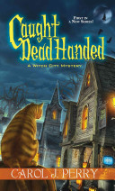 Caught Dead Handed: A Witch City Mystery