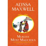Murder Most Malicious: A Lady and Lady's Maid Mystery
