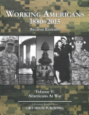 Working Americans, 1880–2015: Americans At War