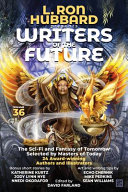 L. Ron Hubbard Presents Writers of the Future. Vol. 36: Bestselling Anthology of Award-Winning Science Fiction and Fantasy Short Stories